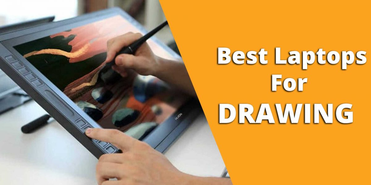Top 6 Best Laptop For Drawing 2020 [Animation, Digital Art]